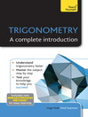 Trigonometry--A Complete Introduction (eBook): Teach Yourself