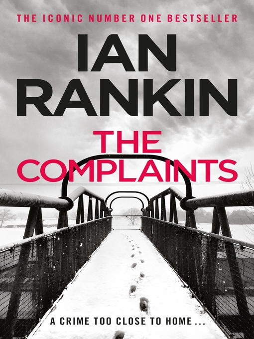 The Complaints (eBook): Malcolm Fox Series, Book 1
