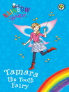 Tamara the Tooth Fairy (eBook)