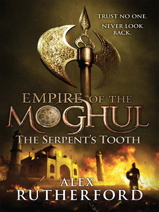 Empire of the Moghul (eBook): The Serpent's Tooth