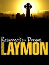 Resurrection Dreams (eBook)