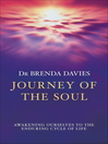 Journey Of The Soul (eBook): Awakening Ourselves to the Enduring Cycle of Life