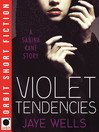 Violet Tendencies (eBook)