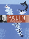 Michael Palin's Hemingway Adventure (eBook)