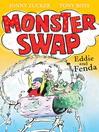 Eddie and Fenda (eBook): Monster Swap Series, Book 3