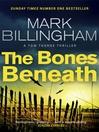 The Bones Beneath (eBook)
