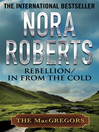 Rebellion & In From the Cold (eBook): MacGregor Series, Books 6 & 7