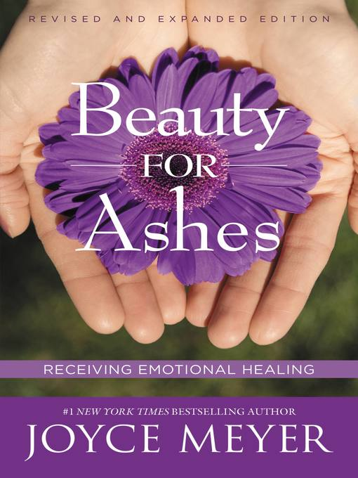 Beauty for Ashes (eBook): Receiving Emotional Healing