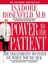 Power to the Patient (eBook): The Treatments to Insist on When You're Sick