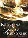 Red Seas Under Red Skies (eBook): The Gentleman Bastard Sequence Series, Book 2