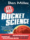 It's Not Rocket Science (eBook)