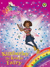 The Baby Animal Rescue Fairies: 138: Kimberley the Koala Fairy (eBook)