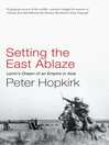 Setting the East Ablaze (eBook)