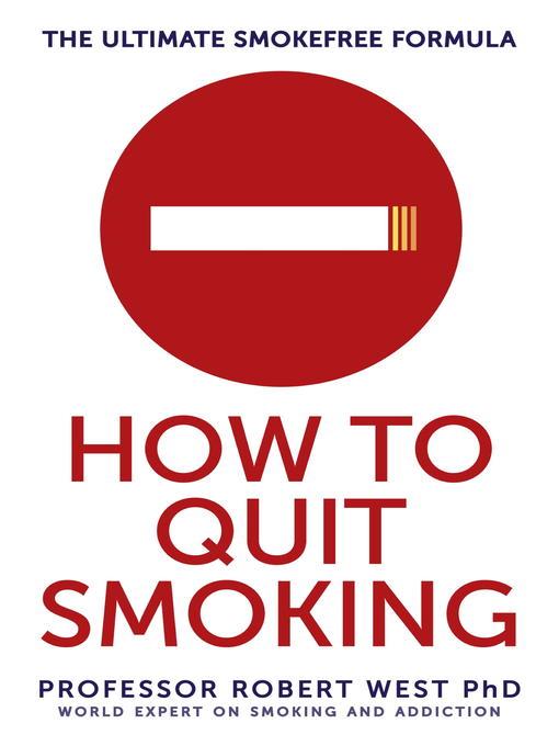 How to Quit Smoking (eBook): The Ultimate SmokeFree Formula