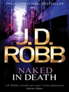 Naked in Death (eBook): In Death Series, Book 1