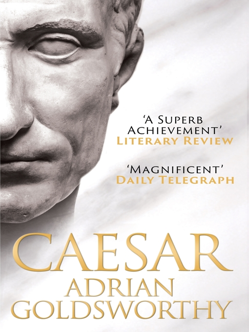 Caesar (eBook): the Life of a Colossus