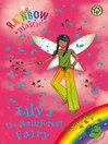 The Green Fairies: 82: Lily the Rainforest Fairy (eBook)
