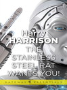 The Stainless Steel Rat Wants You! (eBook): Stainless Steel Rat Series, Book 4