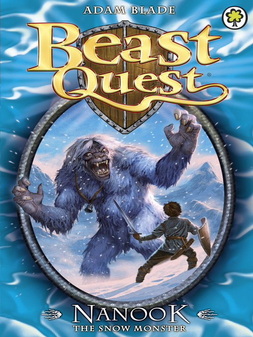 Nanook the Snow Monster (eBook): Beast Quest Series, Book 5