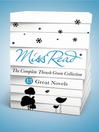 Miss Read - The Complete Thrush Green Collection (eBook): 13 Great Novels