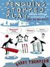 Penguins Stopped Play (eBook)