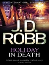 Holiday in Death (eBook): In Death Series, Book 7