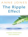 The Ripple Effect (eBook): Finding Inner Peace and Harmony
