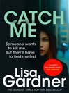 Catch Me (eBook): D. D. Warren Series, Book 6
