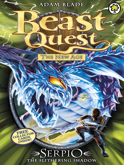 Serpio the Slithering Shadow (eBook): Beast Quest: The New Age Series, Book 5