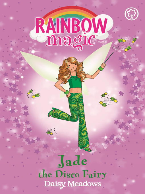 Jade the Disco Fairy (eBook): Rainbow Magic: The Dance Fairies Series, Book 2