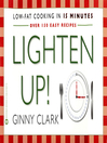 Lighten Up (eBook): Low fat Cooking in 15 Minutes
