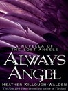 Always Angel (eBook): A Novella