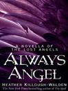 Always Angel (eBook): A Novella