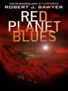 Red Planet Blues (eBook)