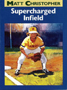 Supercharged Infield (eBook)