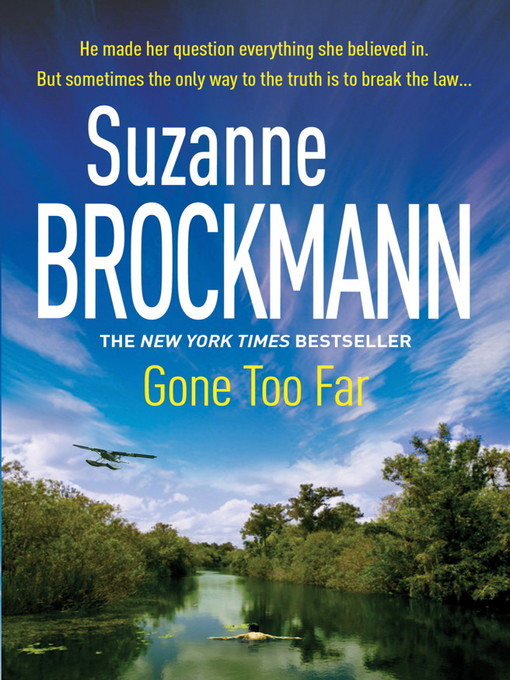Gone Too Far (eBook): Troubleshooters Series, Book 6