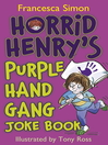Horrid Henry's Purple Hand Gang Joke Book (eBook)