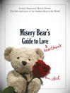 Misery Bear's Guide to Love & Heartbreak (eBook)