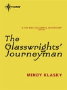 The Glasswrights' Journeyman (eBook): Glasswrights' Guild Series, Book 3