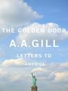 The Golden Door (eBook): Letters to America