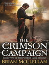 The Crimson Campaign (eBook): Book 2 in The Powder Mage Trilogy
