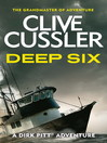 Deep Six (eBook): Dirk Pitt Series, Book 7