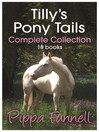 Tilly's Pony Tails Complete Collection (eBook)