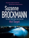 Hot Target (eBook): Troubleshooters Series, Book 8