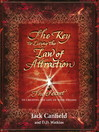 The Key to Living the Law of Attraction (eBook): The Secret To Creating the Life of Your Dreams