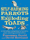 Self-Harming Parrots and Exploding Toads (eBook)