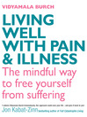 Living Well with Pain and Illness (eBook)