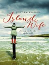 Island Wife (eBook): Living on the Edge of the Wild
