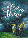 The Storm Makers (eBook)