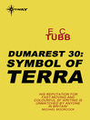 Symbol of Terra (eBook): Dumarest Saga, Book 30